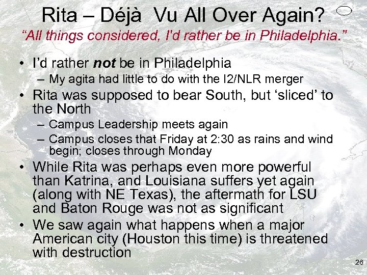 """Rita – Déjà Vu All Over Again? """"All things considered, I'd rather be in"""