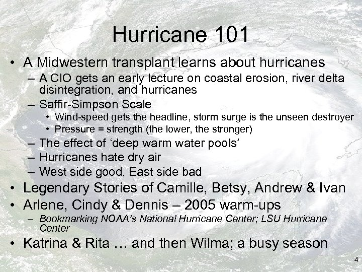 Hurricane 101 • A Midwestern transplant learns about hurricanes – A CIO gets an