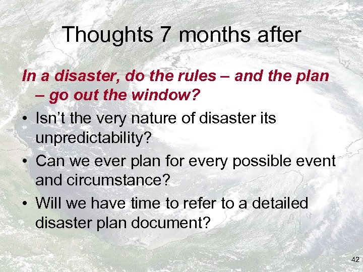 Thoughts 7 months after In a disaster, do the rules – and the plan