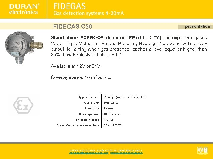 FIDEGAS C 30 presentation Stand-alone EXPROOF detector (EExd II C T 6) for explosive