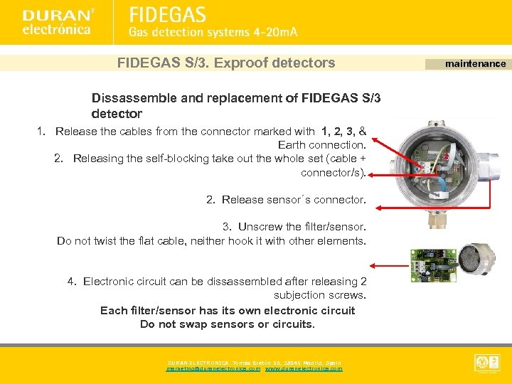 FIDEGAS S/3. Exproof detectors Dissassemble and replacement of FIDEGAS S/3 detector 1. Release the