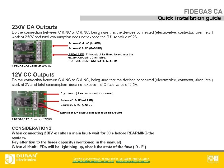FIDEGAS CA Quick installation guide 230 V CA Outputs Do the connection between C