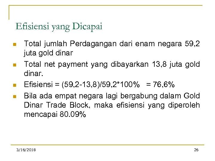 Efisiensi yang Dicapai n n Total jumlah Perdagangan dari enam negara 59, 2 juta