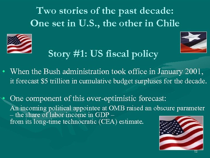 Two stories of the past decade: One set in U. S. , the other