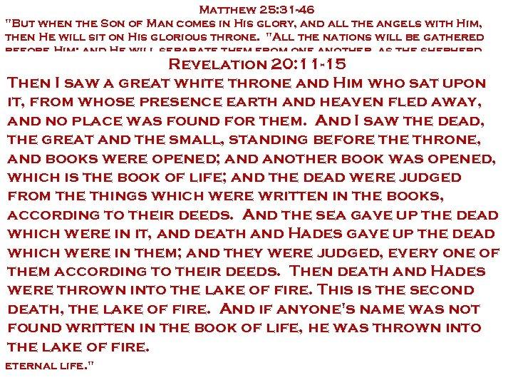 Matthew 25: 31 -46