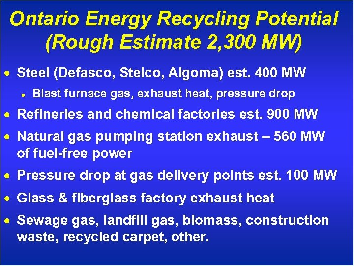 Ontario Energy Recycling Potential (Rough Estimate 2, 300 MW) · Steel (Defasco, Stelco, Algoma)