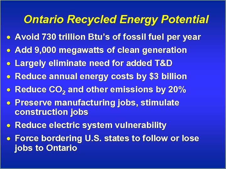 Ontario Recycled Energy Potential · · · Avoid 730 trillion Btu's of fossil fuel