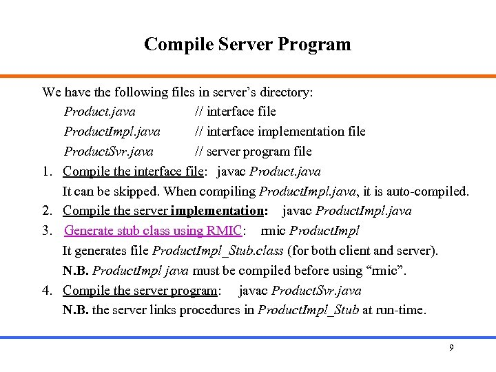 Compile Server Program We have the following files in server's directory: Product. java //
