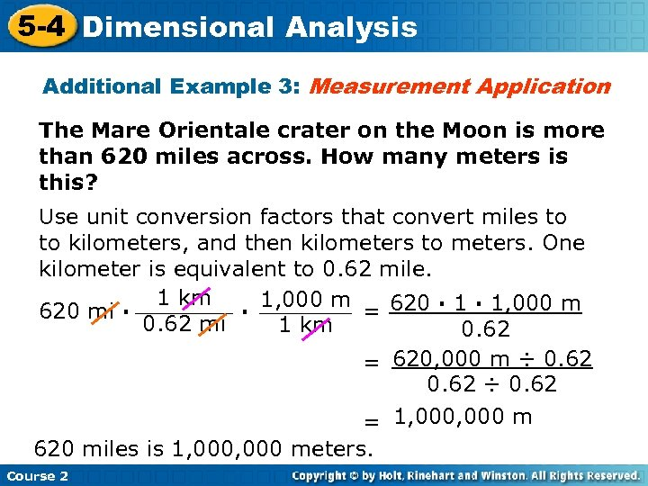 5 -4 Dimensional Analysis Additional Example 3: Measurement Application The Mare Orientale crater on