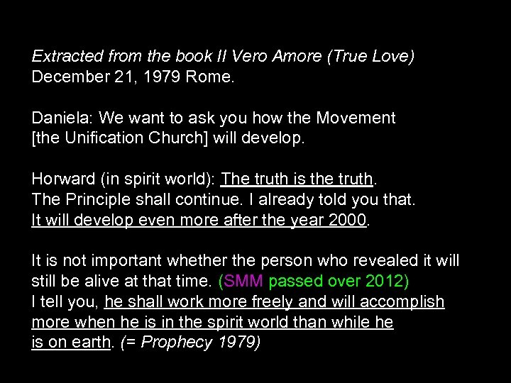 Extracted from the book II Vero Amore (True Love) December 21, 1979 Rome. Daniela: