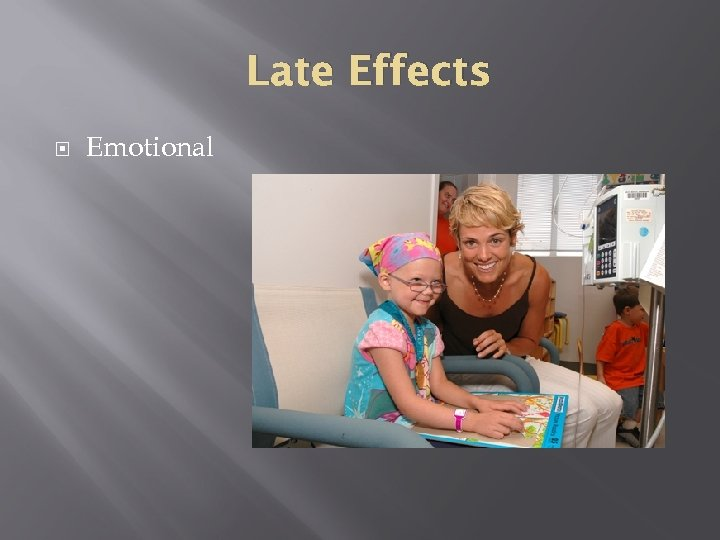 Late Effects Emotional