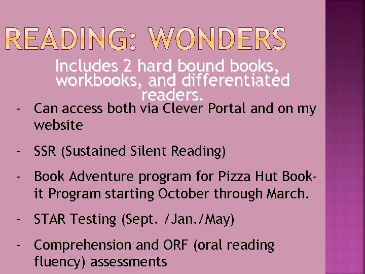 Includes 2 hard bound books, workbooks, and differentiated readers. - Can access both via