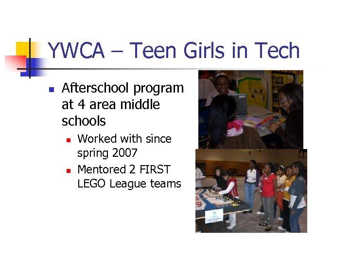 YWCA – Teen Girls in Tech n Afterschool program at 4 area middle schools