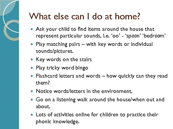 What else can I do at home? Ask your child to find items around