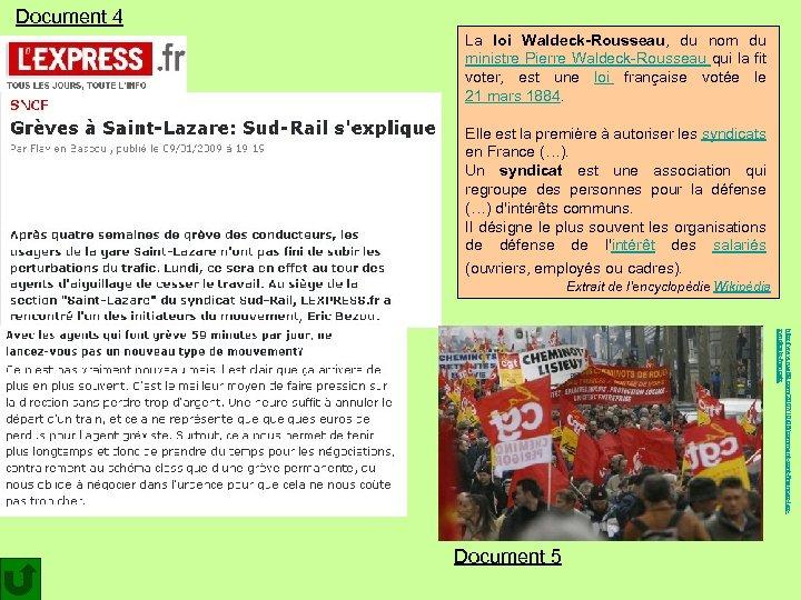 Document 4 La loi Waldeck-Rousseau, du nom du ministre Pierre Waldeck-Rousseau qui la fit