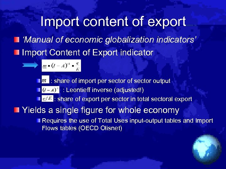 Import content of export 'Manual of economic globalization indicators' Import Content of Export indicator