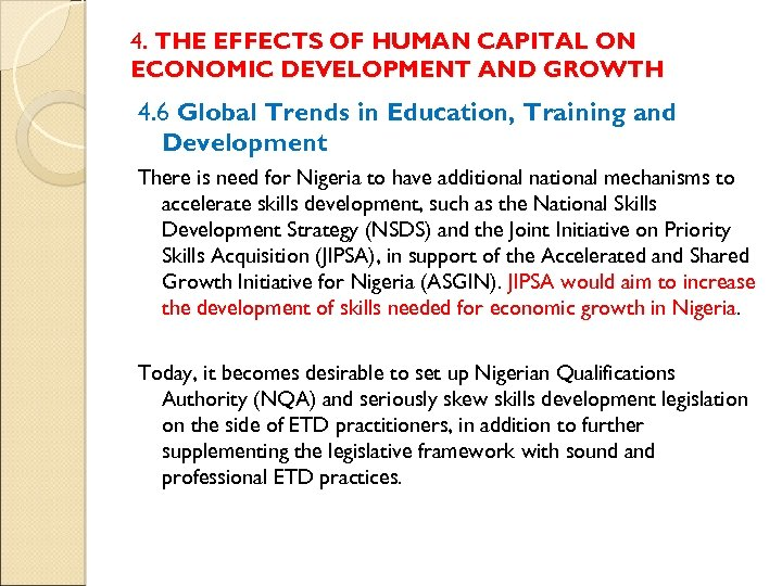 4. THE EFFECTS OF HUMAN CAPITAL ON ECONOMIC DEVELOPMENT AND GROWTH 4. 6 Global