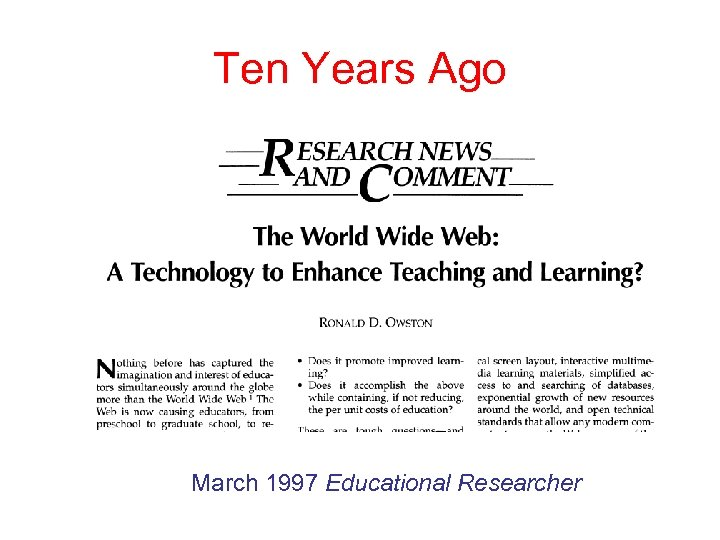 Ten Years Ago March 1997 Educational Researcher