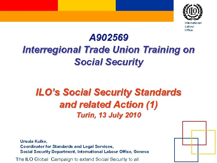 International Labour Office A 902569 Interregional Trade Union Training on Social Security ILO's Social