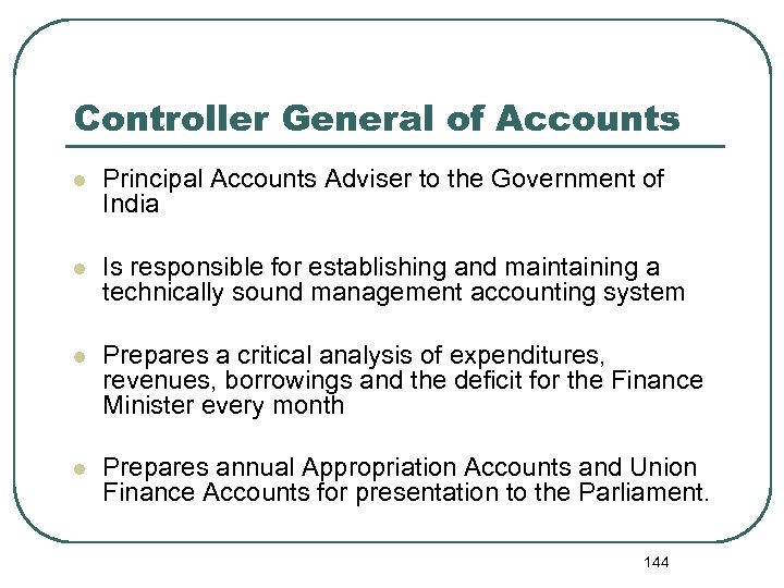 Controller General of Accounts l Principal Accounts Adviser to the Government of India l