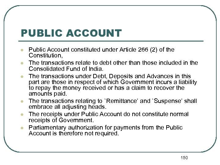 PUBLIC ACCOUNT l l l Public Account constituted under Article 266 (2) of the