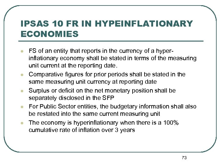 IPSAS 10 FR IN HYPEINFLATIONARY ECONOMIES l l l FS of an entity that