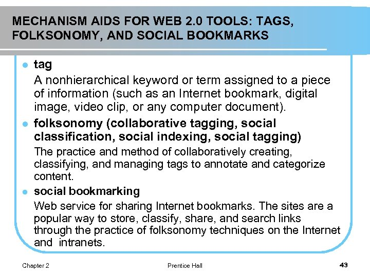 MECHANISM AIDS FOR WEB 2. 0 TOOLS: TAGS, FOLKSONOMY, AND SOCIAL BOOKMARKS l l