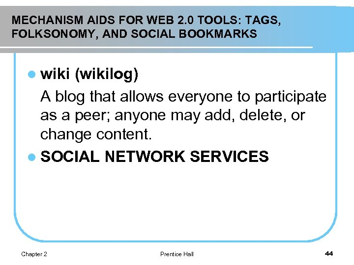 MECHANISM AIDS FOR WEB 2. 0 TOOLS: TAGS, FOLKSONOMY, AND SOCIAL BOOKMARKS l wiki