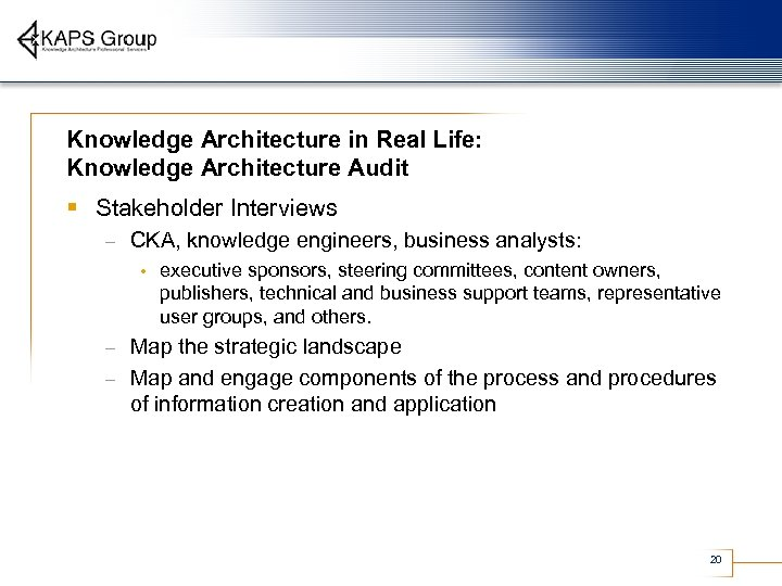 Knowledge Architecture in Real Life: Knowledge Architecture Audit § Stakeholder Interviews – CKA, knowledge