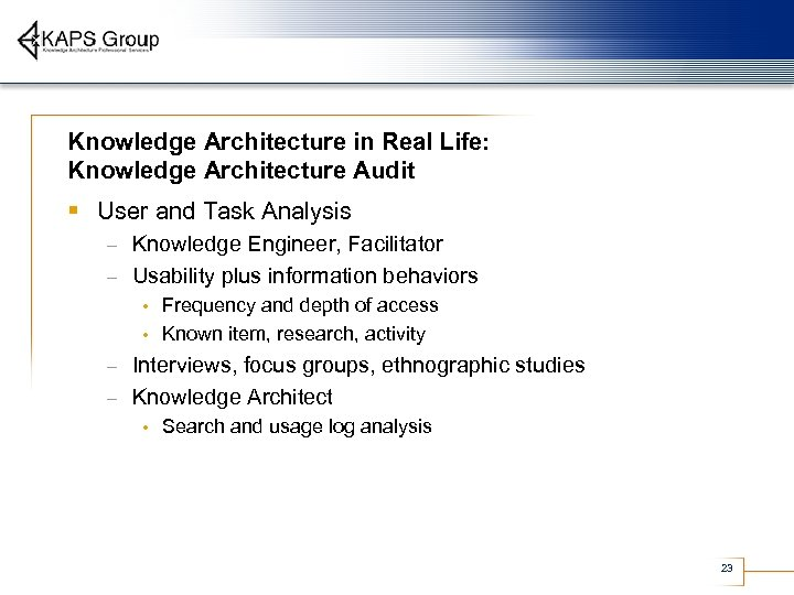 Knowledge Architecture in Real Life: Knowledge Architecture Audit § User and Task Analysis Knowledge