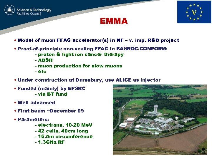 EMMA • Model of muon FFAG accelerator(s) in NF – v. imp. R&D project