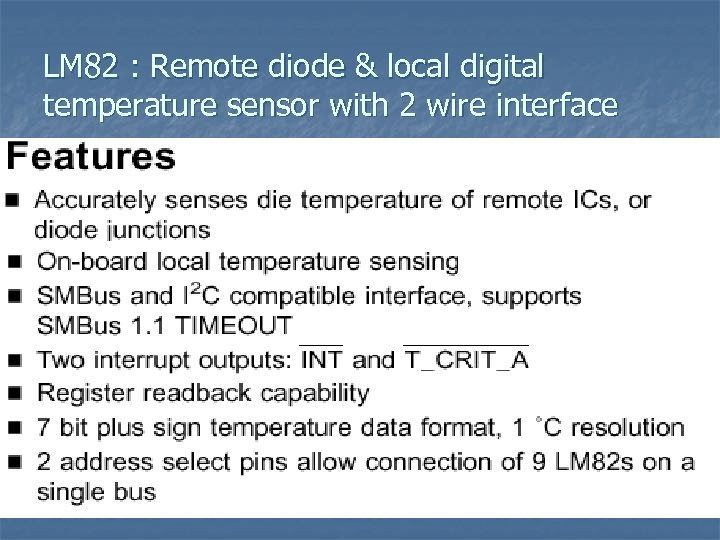 LM 82 : Remote diode & local digital temperature sensor with 2 wire interface