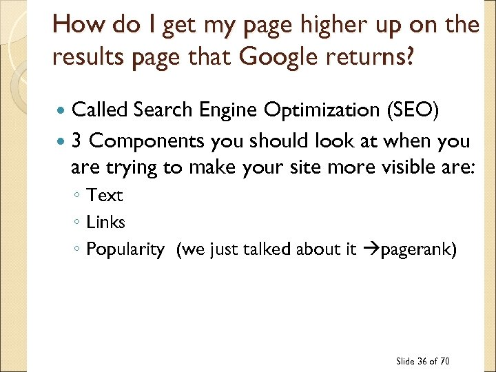 How do I get my page higher up on the results page that Google