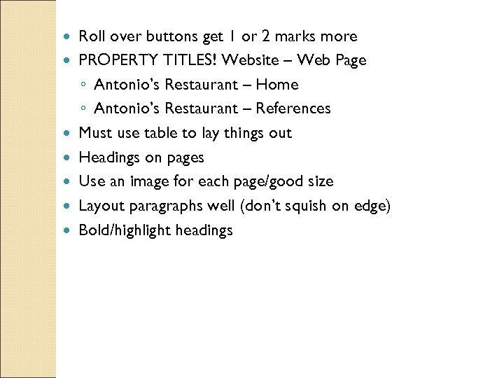 Roll over buttons get 1 or 2 marks more PROPERTY TITLES! Website –
