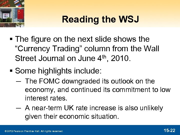 "Reading the WSJ § The figure on the next slide shows the ""Currency Trading"""