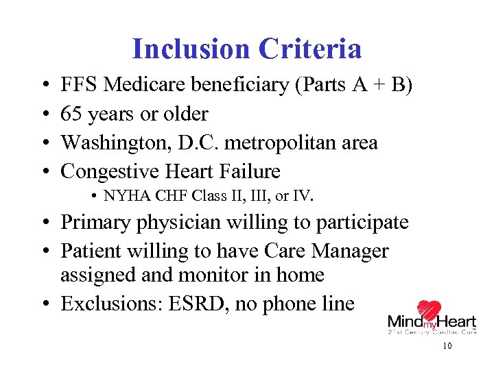 Inclusion Criteria • • FFS Medicare beneficiary (Parts A + B) 65 years or
