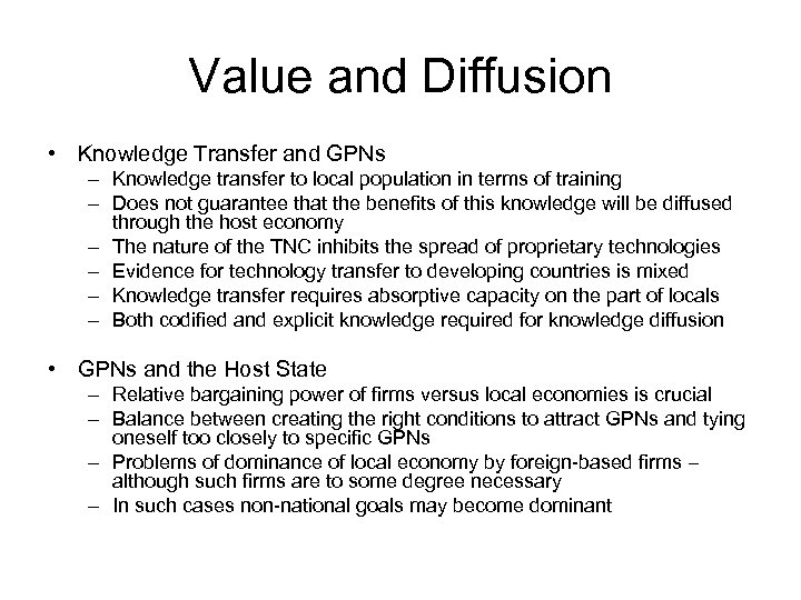 Value and Diffusion • Knowledge Transfer and GPNs – Knowledge transfer to local population