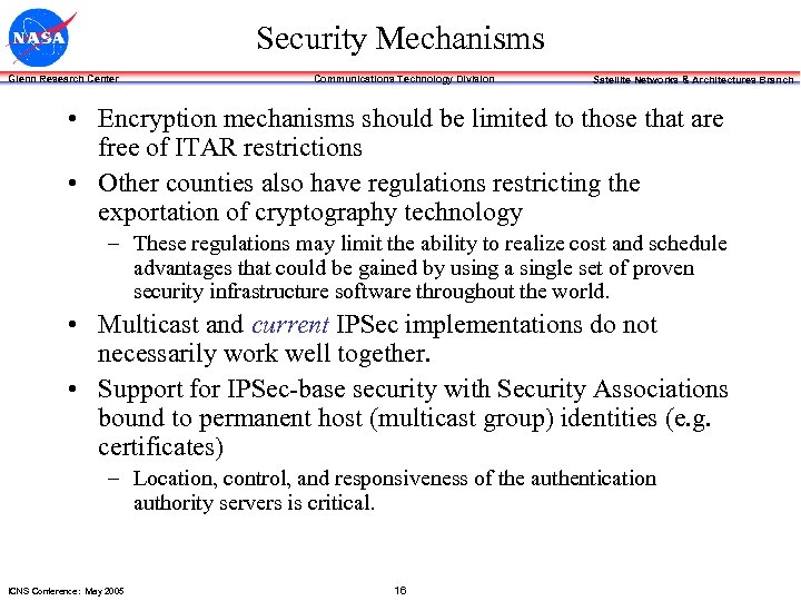Security Mechanisms Glenn Research Center Communications Technology Division Satellite Networks & Architectures Branch •