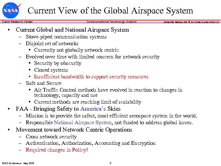 Current View of the Global Airspace System Glenn Research Center Communications Technology Division Satellite