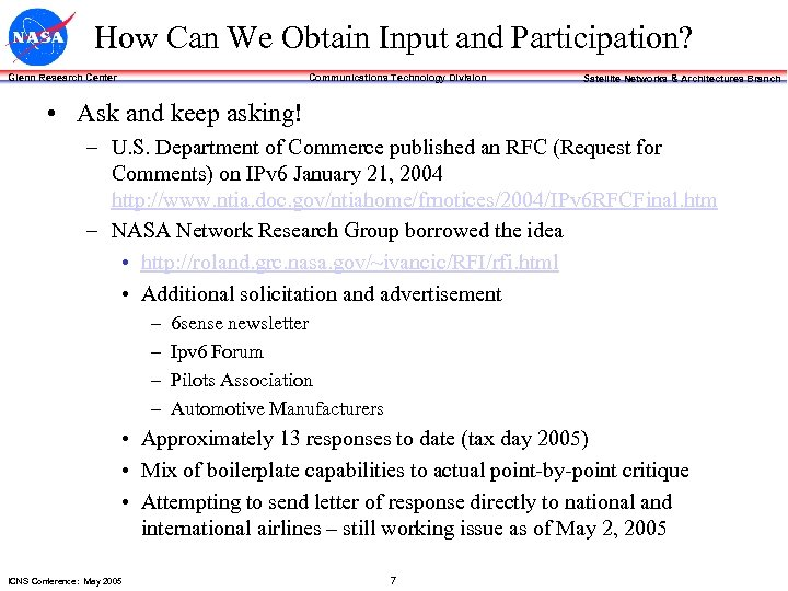 How Can We Obtain Input and Participation? Communications Technology Division Glenn Research Center Satellite