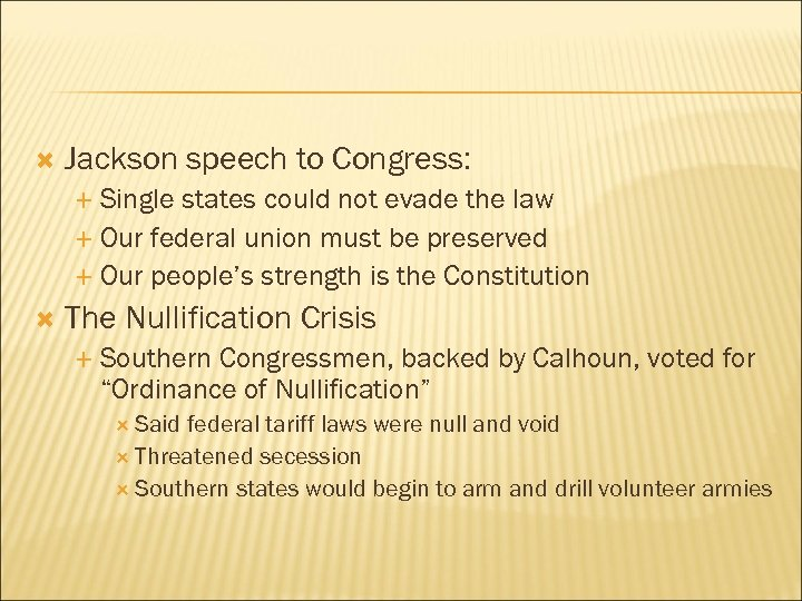 Jackson speech to Congress: Single states could not evade the law Our federal