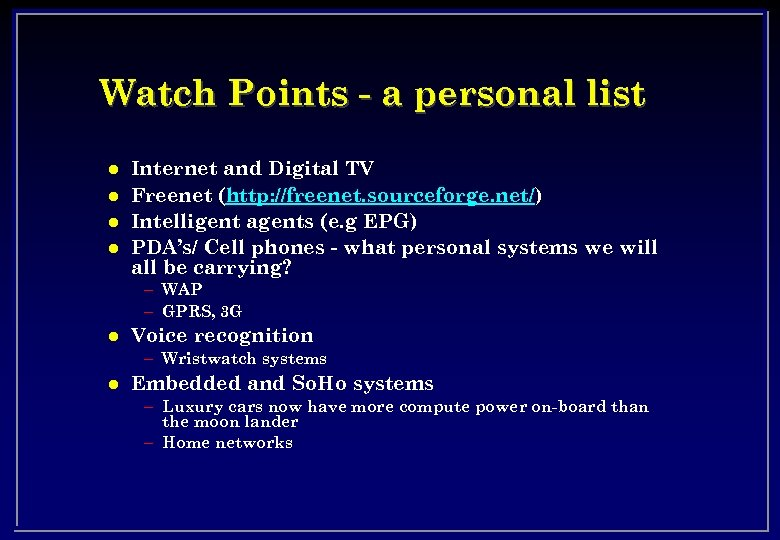 Watch Points - a personal list l l Internet and Digital TV Freenet (http:
