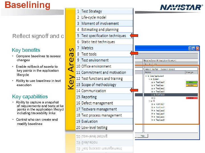 Baselining Reflect signoff and contracts as baselines Key benefits • Compare baselines to assess