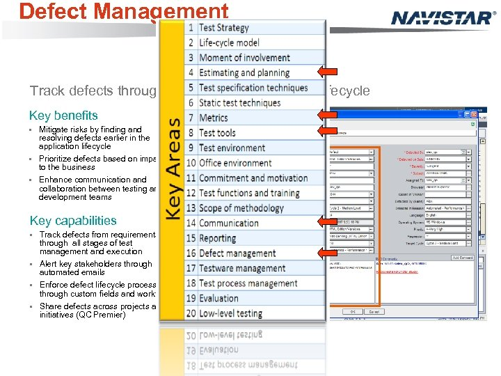 Defect Management Track defects through all phases of application lifecycle Key benefits • Mitigate