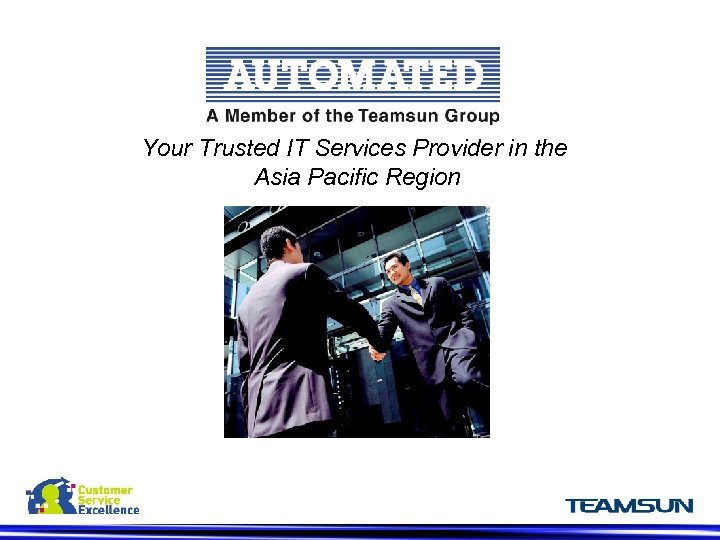 Your Trusted IT Services Provider in the Asia Pacific Region z
