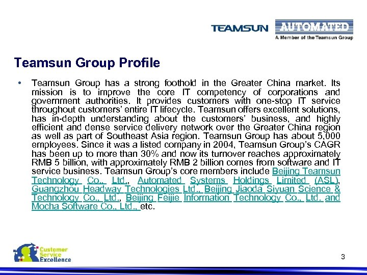 Teamsun Group Profile • Teamsun Group has a strong foothold in the Greater China