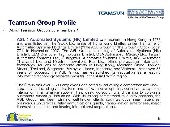 Teamsun Group Profile • About Teamsun Group's core members: – ASL:Automated Systems (HK) Limited
