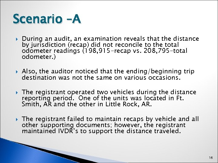 Scenario –A During an audit, an examination reveals that the distance by jurisdiction (recap)