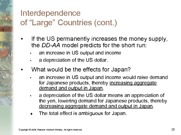 """Interdependence of """"Large"""" Countries (cont. ) • If the US permanently increases the money"""