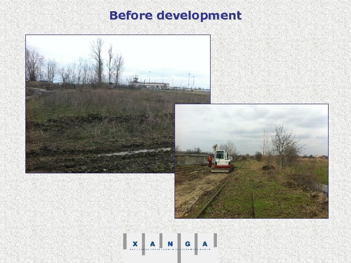 Before development